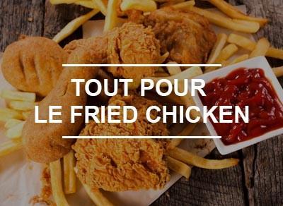 Tout pour le Fried Chicken